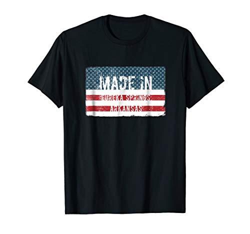 Made in Eureka Springs, Arkansas T-shirt