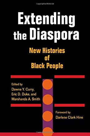 Extending the Diaspora: New Histories of Black People