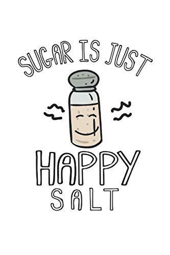 Diabetes Tagebuch: Salz Zucker Kawaii Lowcarb Sarkasmus Geschenk Typ 1 & Typ 2, 120 Seiten, 59 Wochen, 6X9 (Ca. A5), Blutzuckertagebuch, Hypertonietagebuch