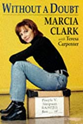 Who Is Marcia Clark? — 5 Things About The Lead Prosecutor
