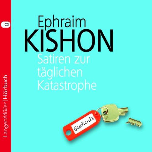 Satiren zur täglichen Katastrophe                   Autor:                                                                                                                                 Ephraim Kishon                               Sprecher:                                                                                                                                 Hartmut Neugebauer                      Spieldauer: 1 Std. und 17 Min.     43 Bewertungen     Gesamt 4,3