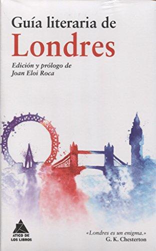 Guía literaria de Londres (Ático de los Libros)