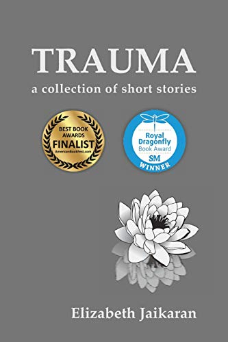 Trauma: A Collection of Short Stories