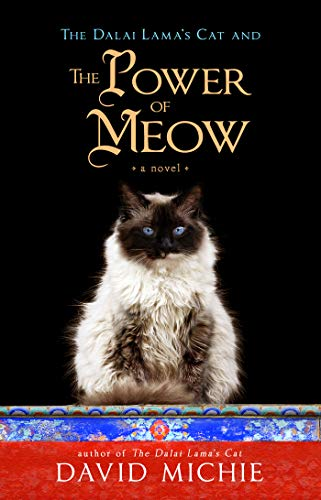 The Dalai Lama's Cat and the Power of Meow (English Edition)