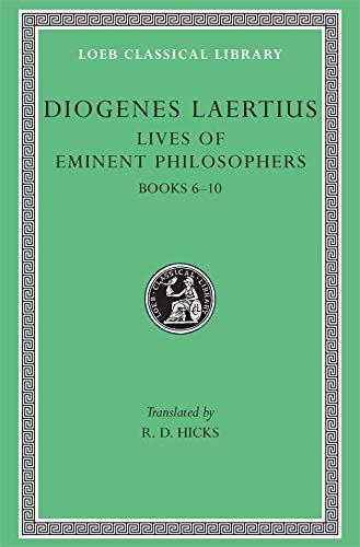 Diogenes Laertius: Lives of Eminent Philosophers, Volume II, Books 6-10 (Loeb Classical Library No. 185)