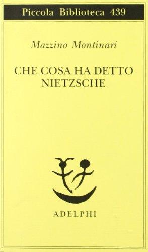 Che cosa ha detto Nietzsche
