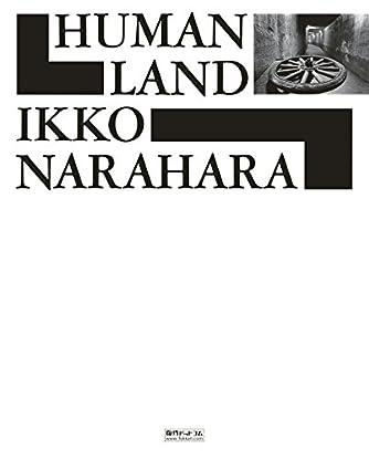 HUMAN LAND 人間の土地