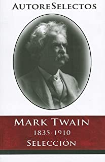 Mark Twain (Autore Selectos) (Spanish Edition)