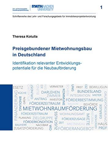 Preisgebundener Mietwohnungsbau in Deutschland: Identifikation relevanter...