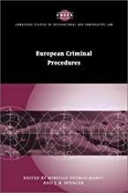 European Criminal Procedures (Cambridge Studies in International and Comparative Law)