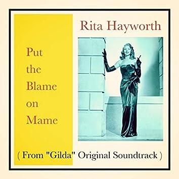 "Put the Blame on Mame (From ""Gilda"" Original Soundtrack)"