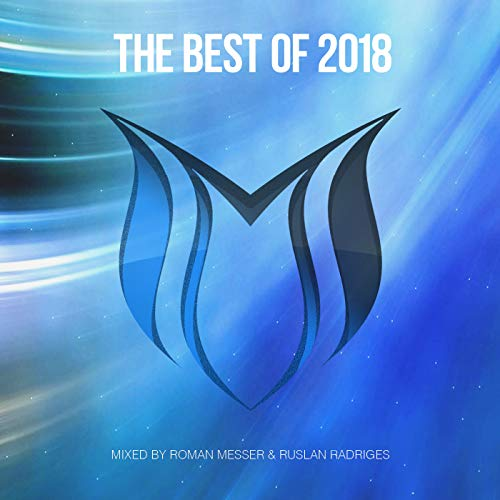 The Best Of Suanda Music 2018 - Mixed By Roman Messer & Ruslan Radriges