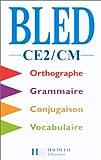 Cours d'orthographe, CE2 - CM. Elève