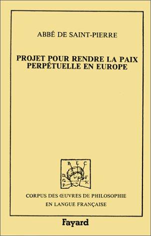 Projet pour rendre la paix perpétuelle en Europe (1713)