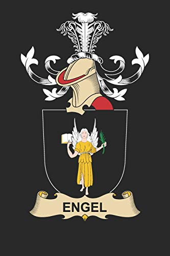 Engel: Engel Coat of Arms and Family Crest Notebook Journal (6 x 9 - 100 pages)