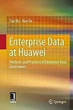 Enterprise Data at Huawei: Methods and Practices of Enterprise Data Governance
