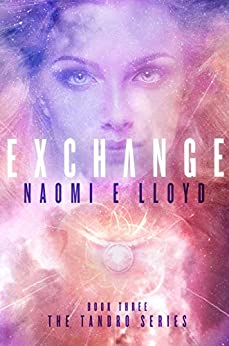 EXCHANGE (Tandro Book 3) by [Naomi E Lloyd]