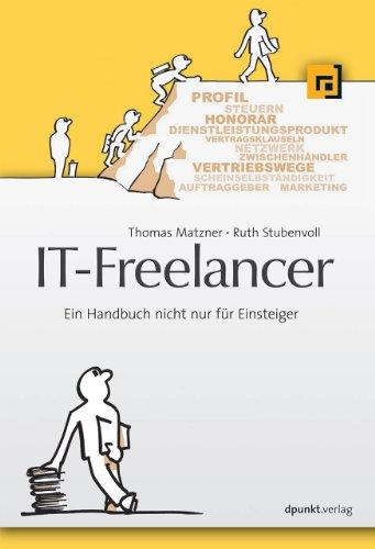 IT-Freelancer: Ein Handbuch nicht nur für Einsteiger
