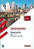 STARK Abitur-Training - Geographie - NRW ab 2022 (STARK-Verlag - Abitur- und Prüfungswissen)