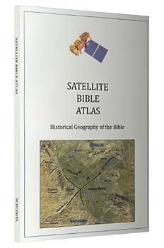 The Satellite Bible Atlas by William Schlegel  2013-05-03