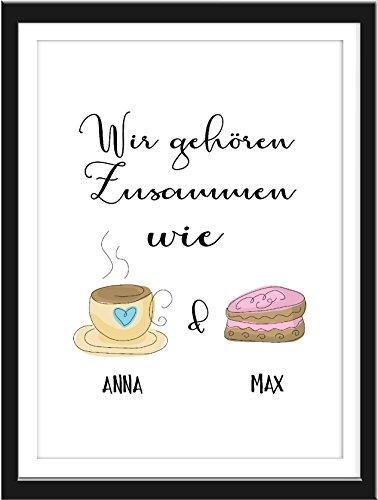 Wir gehören zusammen wie Kaffee und Kuchen, personalisiertes Fine Art Bild, A4 Poster. Verschenken und Aufhängen, Kunstdruck nach Ihren Wünschen.