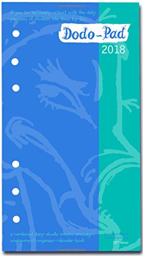 Dodo Pad Filofax-Compatible 2018 Personal Organiser Refill Diary - Week to View Calendar Year: Diary-Doodle-Message-Engagement-Organiser with Room for ... Appointments/Activities (Dodo Pad 2018)