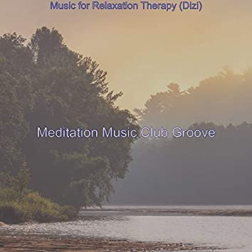 Music for Relaxation Therapy (Dizi)
