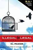 Illegal to Legal: Business Success for (ex) Criminals