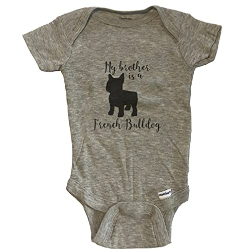 My Brother is A French Bulldog Cute Dog Baby Onesie - Frenchie One Piece Baby Bodysuit - Grey, 0-3 Months Grey