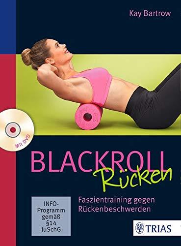 Buch Blackroll Rücken, Faszientraining gegen Rückenbeschwerden, 128 Seiten