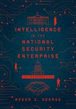 Intelligence in the National Security Enterprise: An Introduction (English Edition)