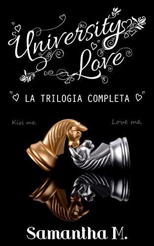 University Love - La trilogia Completa