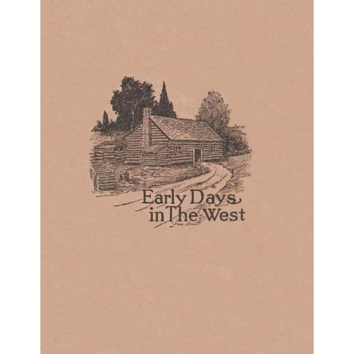Early Days in the West