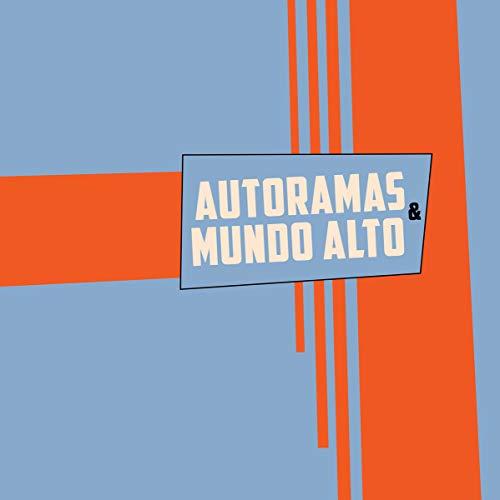 Autoramas & Mundo Alto Split [Disco de Vinil]