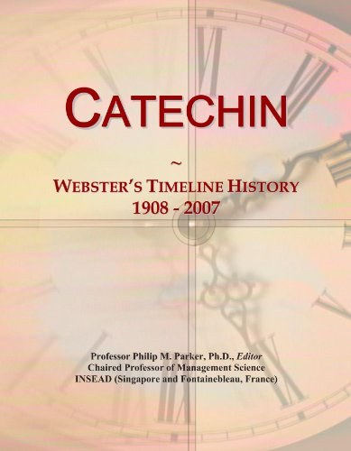 Catechin: Webster's Timeline History, 1908 - 2007