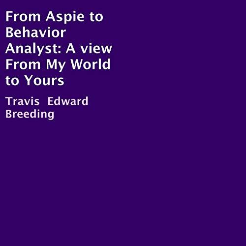 From Aspie to Behavior Analyst Titelbild