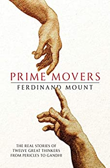 Prime Movers by [Ferdinand Mount]