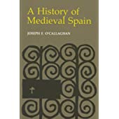 A History of Medieval Spain (English Edition)