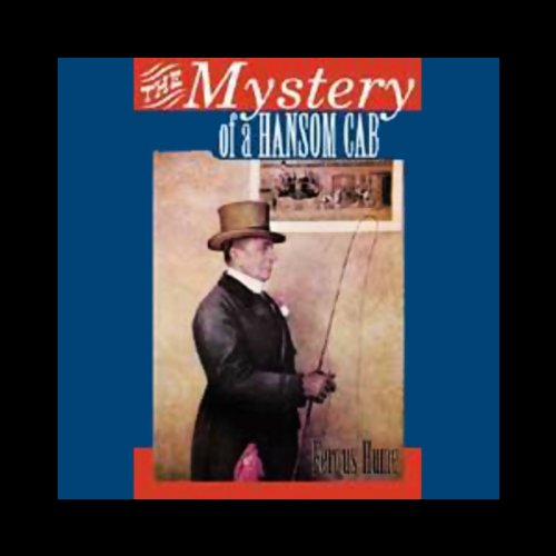 The Mystery of a Hansom Cab (Unabridged) audiobook cover art