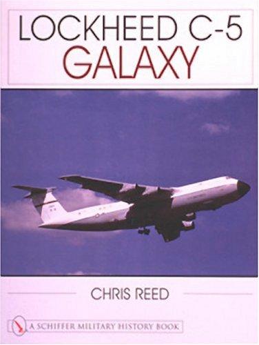 Lockheed C-5 Galaxy (Schiffer Military History Book)