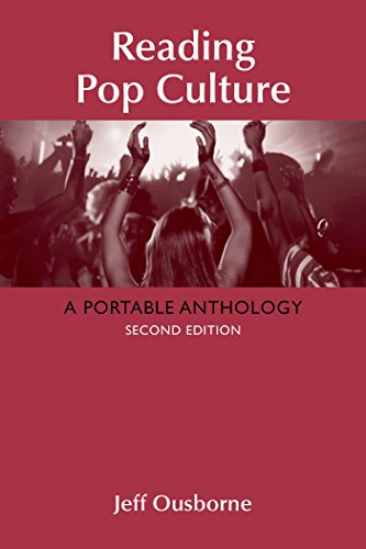 Compare Textbook Prices for Reading Pop Culture: A Portable Anthology Second Edition ISBN 9781319006624 by Ousborne, Jeff