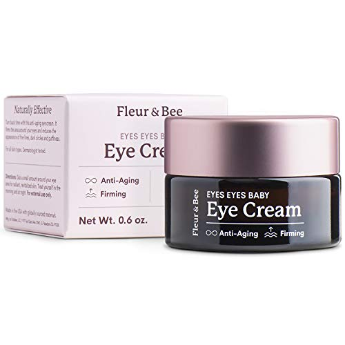 Anti Aging Eye Cream | Natural, 100% Vegan & Cruelty Free | For Dark Circles, Puffy Eyes and Wrinkles | Dermatologist Tested Moisturizer for All Skin Types | Eyes Eyes Baby by Fleur & Bee - 0.6 oz