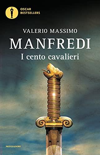 I cento cavalieri (Italian Edition)
