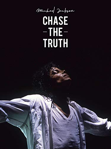 Michael Jackson: Chase the Truth