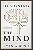 Designing the Mind: The Principles of...