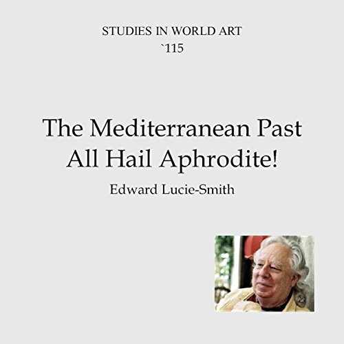 The Mediterranean Past: All Hail Aphrodite! audiobook cover art
