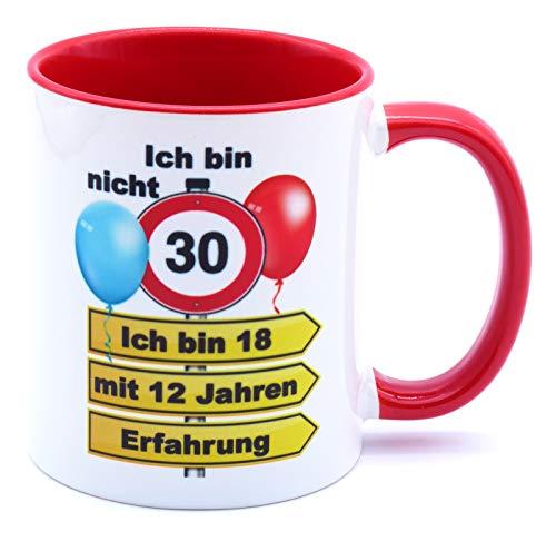 Ich bin nicht 30 ich bin 18 mit 12 Jahren Erfahrung Tasse Becher Kaffeebecher Kaffeetasse Geschenk zum Geburtstag Geburtstagsgeschenk für Frauen Männer Mann Frau Geburtstagsdeko Deko Mama Papa Kumpel
