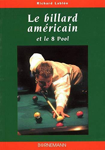Le billard Américain et le 8 pool
