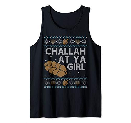 Funny Hanukkah Ugly Sweater Jewish Gift Challah At Ya Girl Tank Top