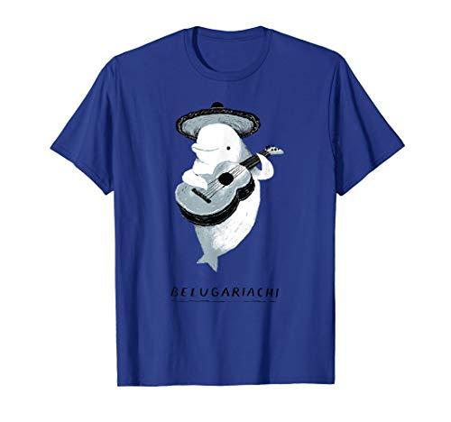 belugariachi, beluga whale T-shirt, beluga mariachi T-Shirt